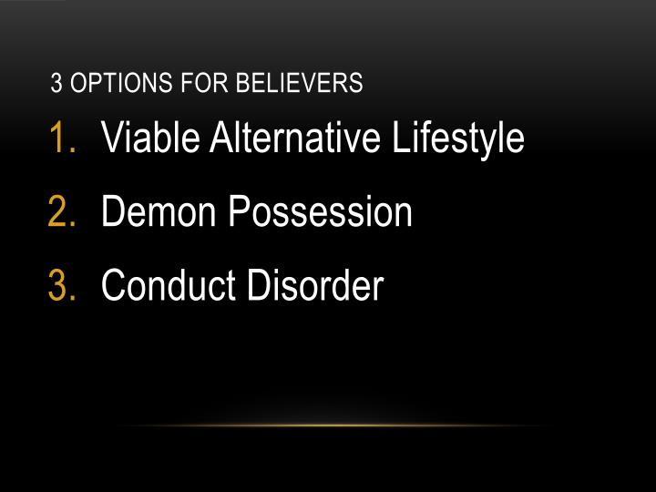 3 Options for Believers