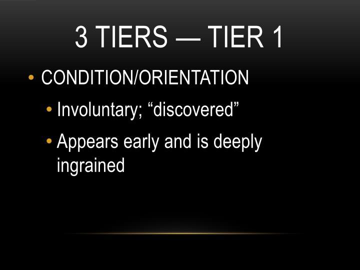3 Tiers — Tier 1