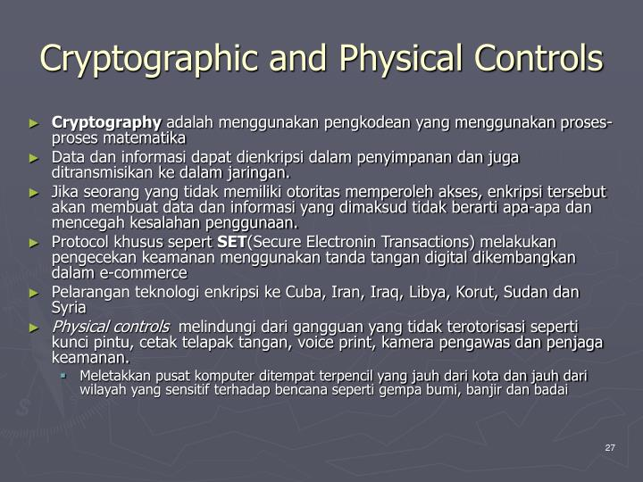 Cryptographic and Physical Controls