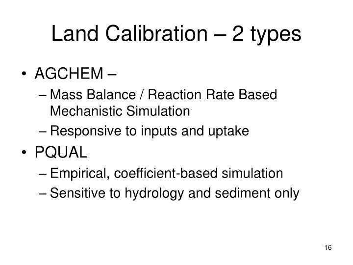 Land Calibration – 2 types