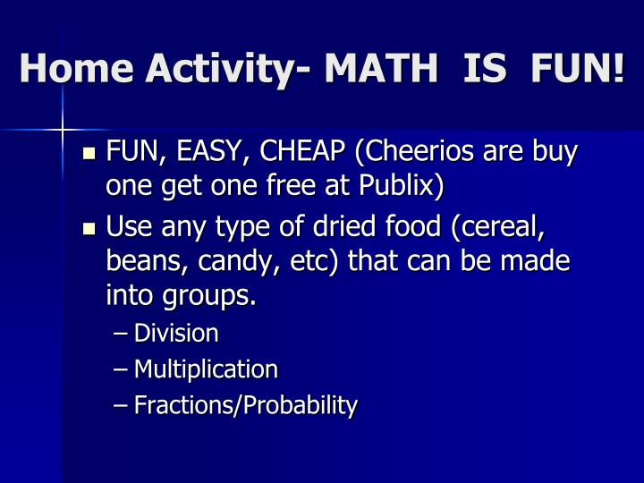 Home Activity- MATH  IS  FUN!