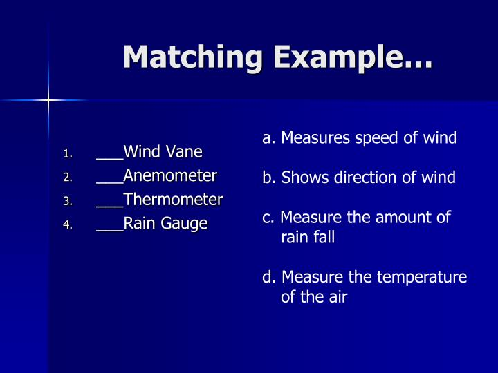 Matching Example…