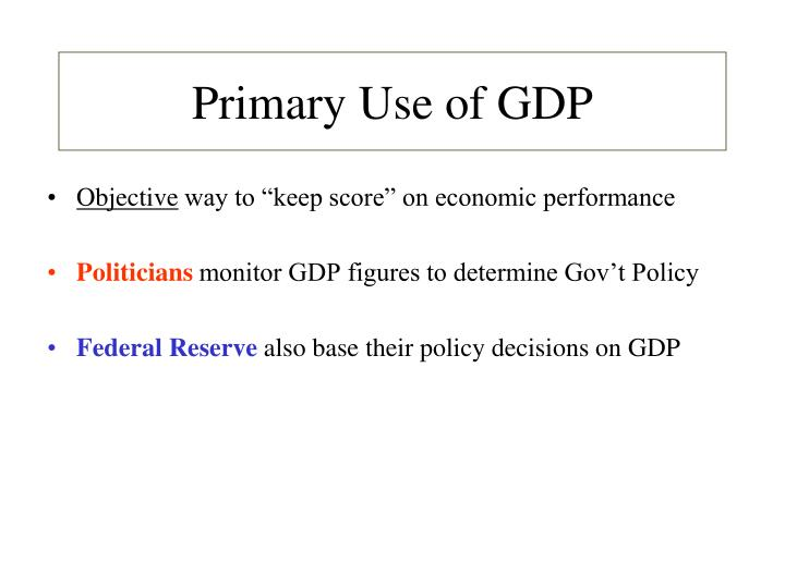 Primary Use of GDP