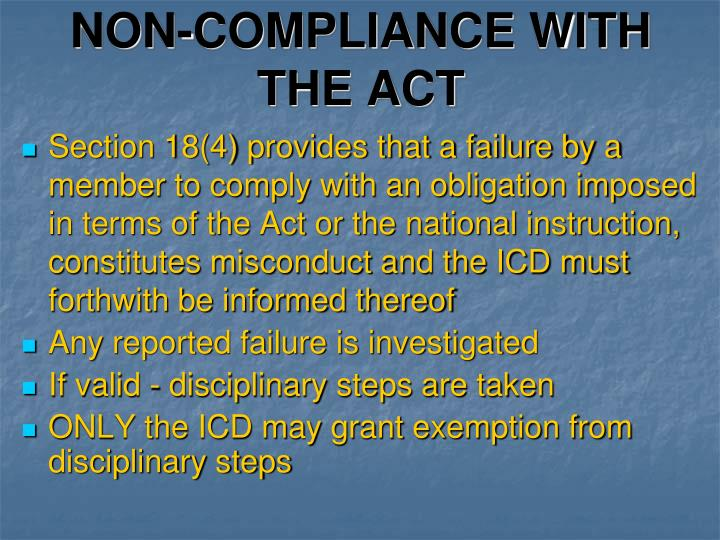 NON-COMPLIANCE WITH THE ACT