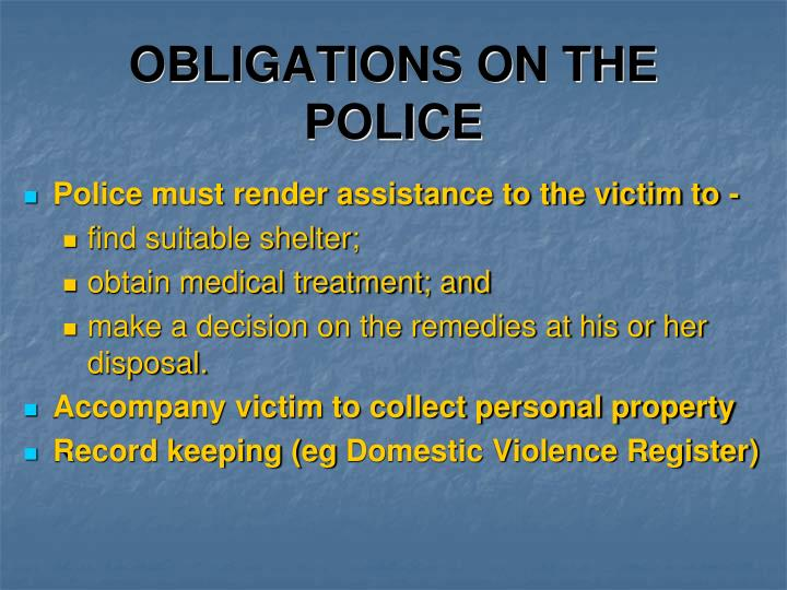 Obligations on the police