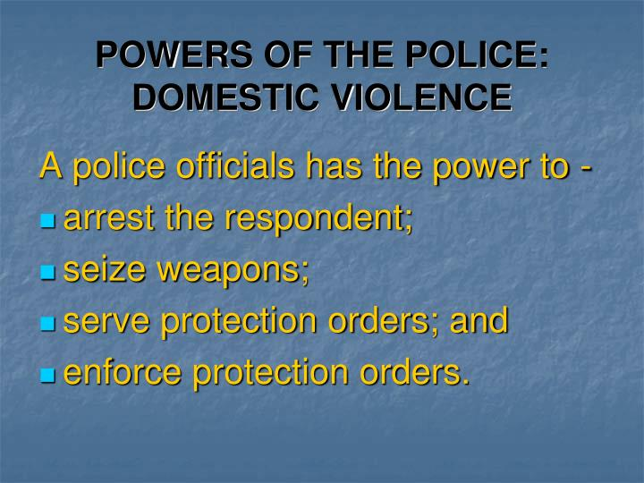 Powers of the police domestic violence