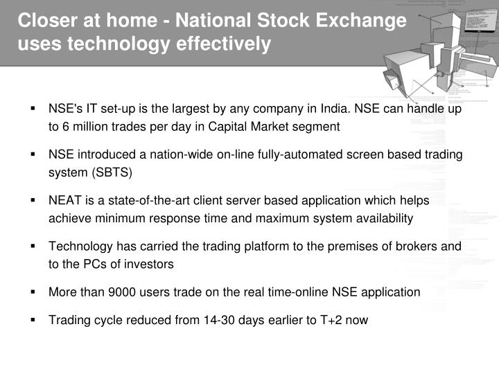 Closer at home - National Stock Exchange uses technology effectively