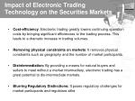 impact of electronic trading technology on the securities markets