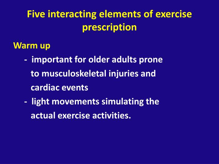 Five interacting elements of exercise prescription