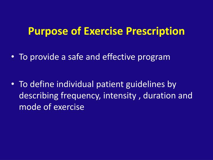 Purpose of Exercise Prescription