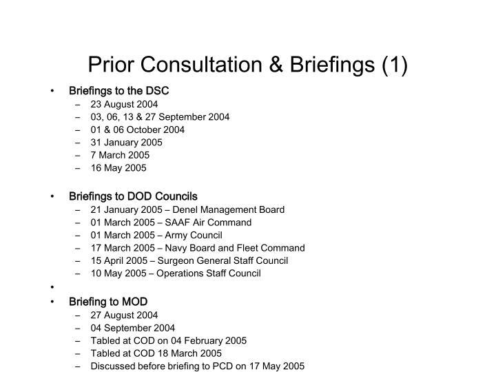 Prior Consultation & Briefings (1)