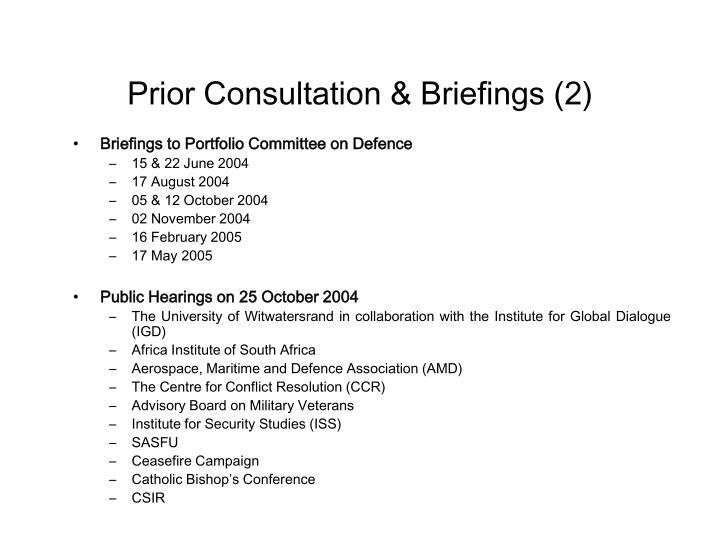 Prior Consultation & Briefings (2)