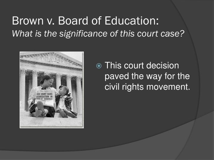 a summary of brown v board Board of education of topeka, kansas was a landmark 1954 supreme court case that overturned the 'separate but equal' approach to public schooling segregated schools, as well as public restrooms.