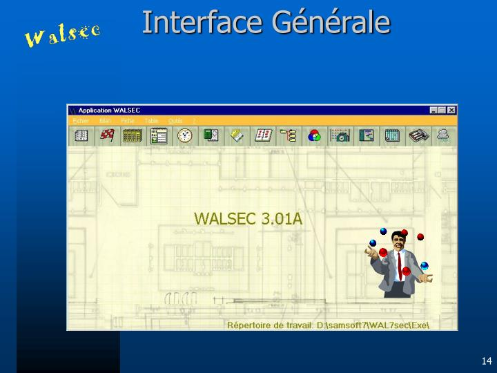 Interface Générale