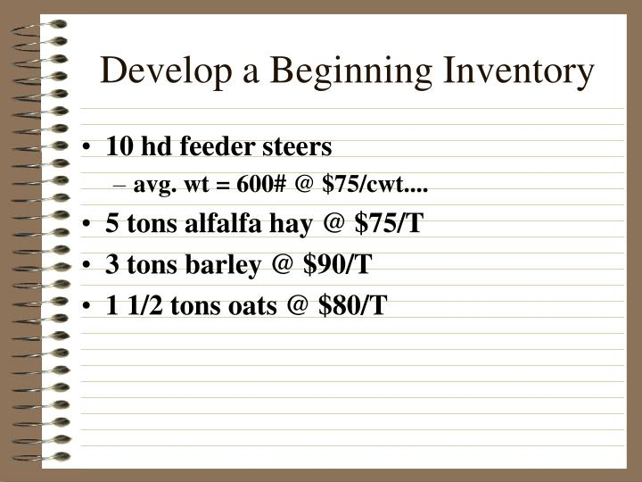 Develop a Beginning Inventory