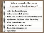 when should a business agreement be developed