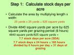 step 1 calculate stock days per acre1