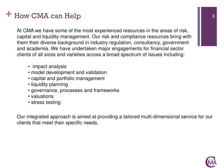 How CMA can Help