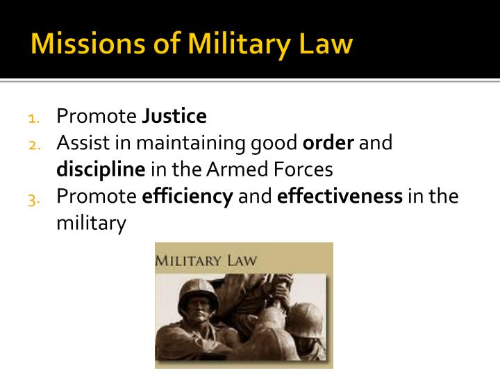 Missions of Military Law