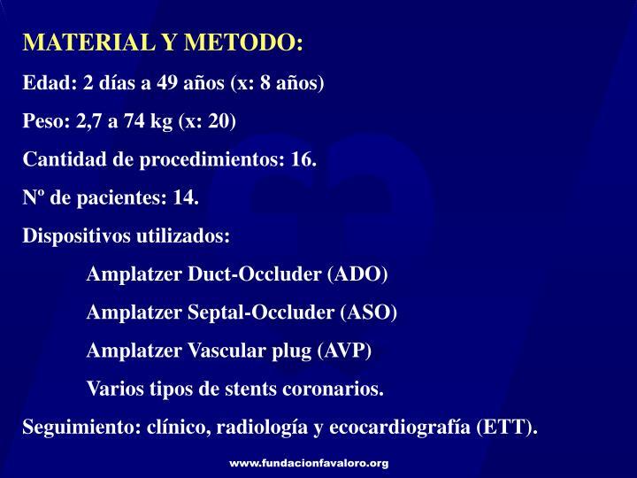 MATERIAL Y METODO:
