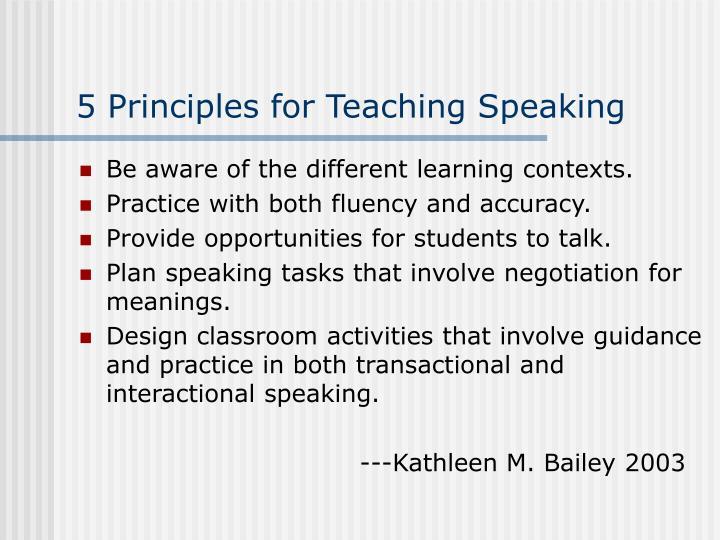 5 Principles for Teaching Speaking