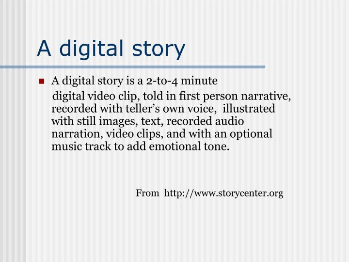 A digital story