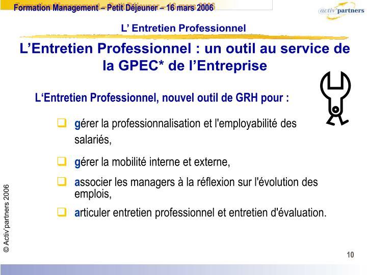 L'Entretien Professionnel : un outil au service de la GPEC* de l'Entreprise