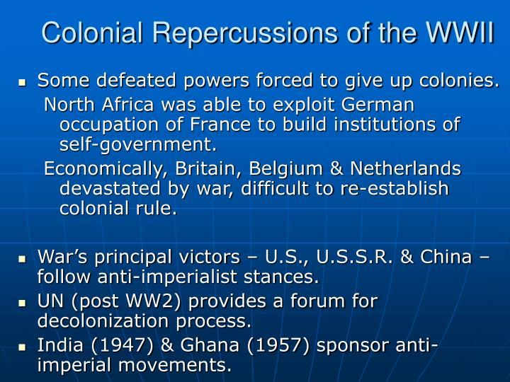 Colonial Repercussions of the WWII