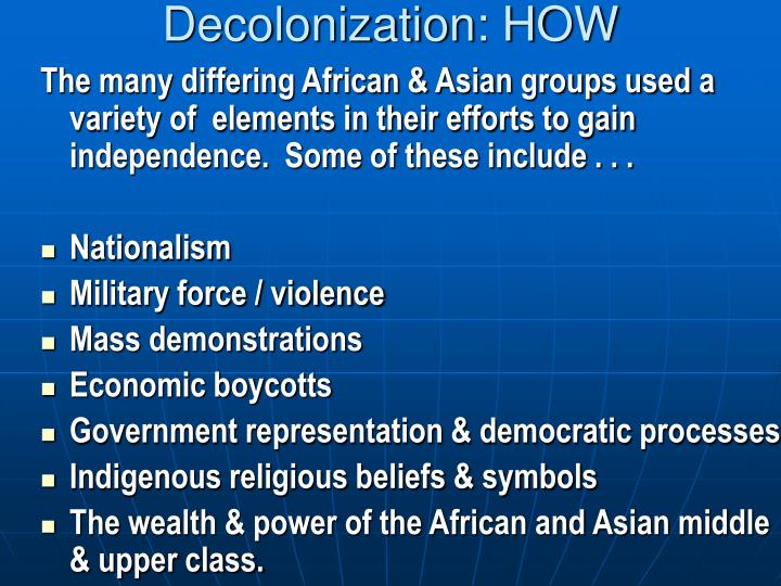 Decolonization: HOW