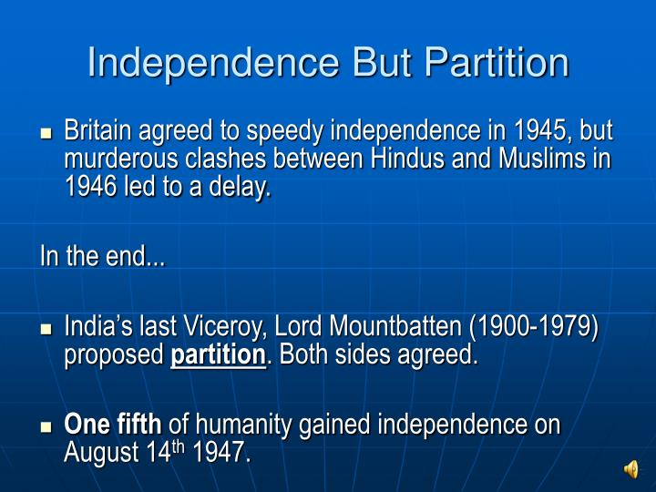 Independence But Partition