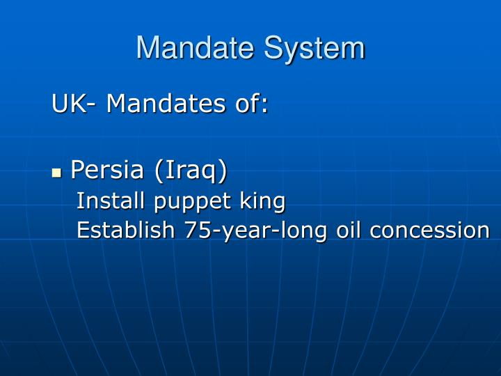 Mandate System