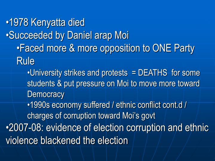 1978 Kenyatta died