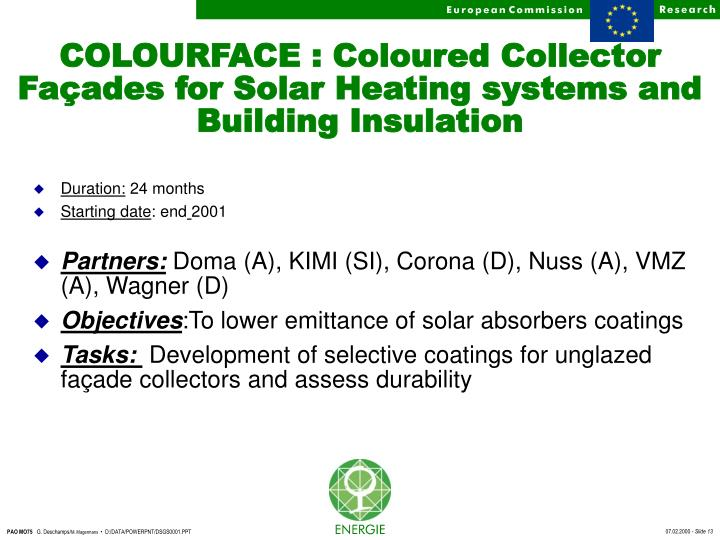 COLOURFACE : Coloured Collector Façades for Solar Heating systems and Building Insulation