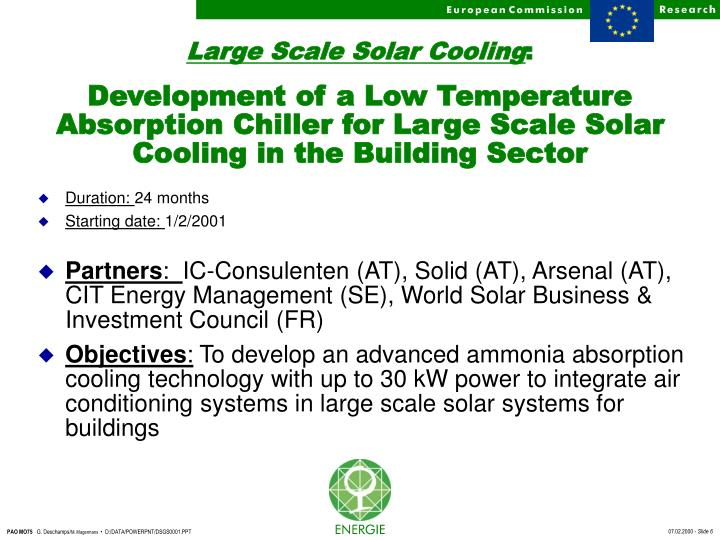 Large Scale Solar Cooling