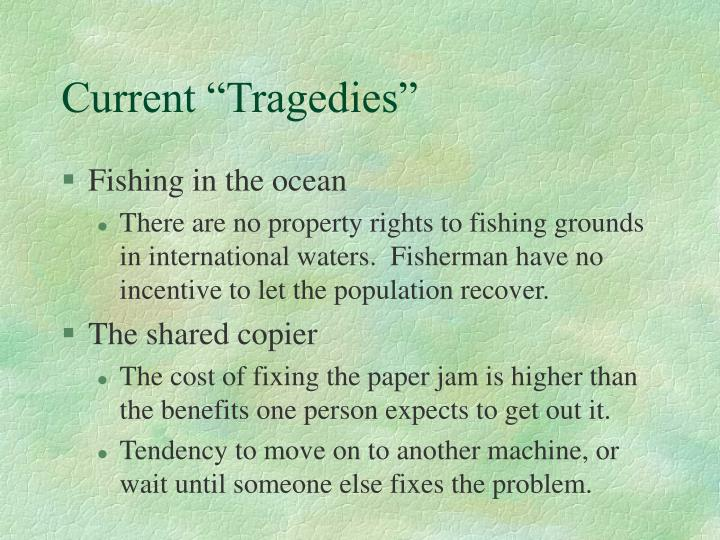 "Current ""Tragedies"""