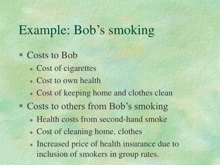 Example: Bob's smoking