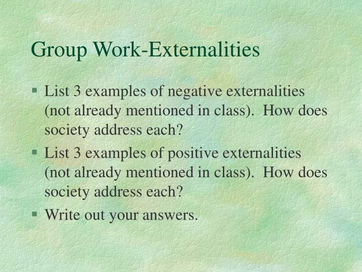 Group Work-Externalities