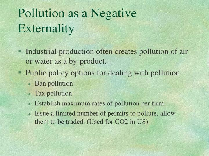 Pollution as a Negative Externality