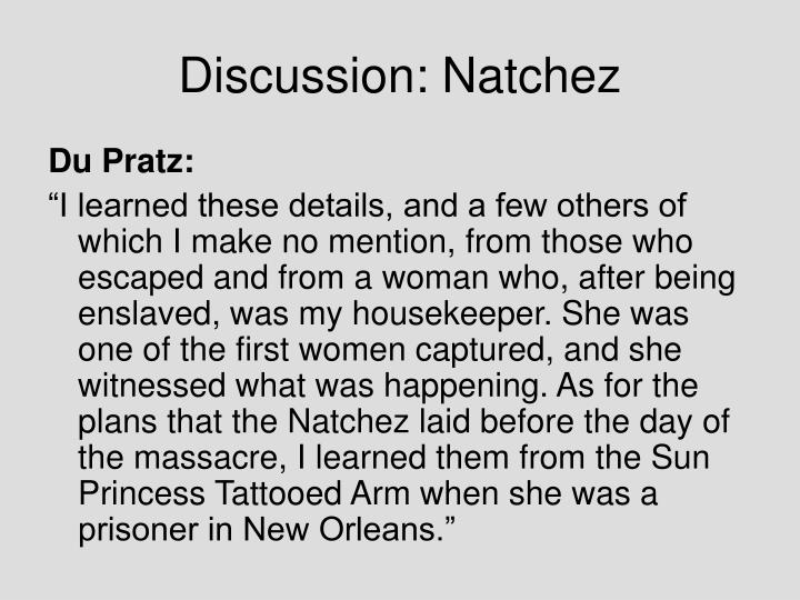 Discussion: Natchez
