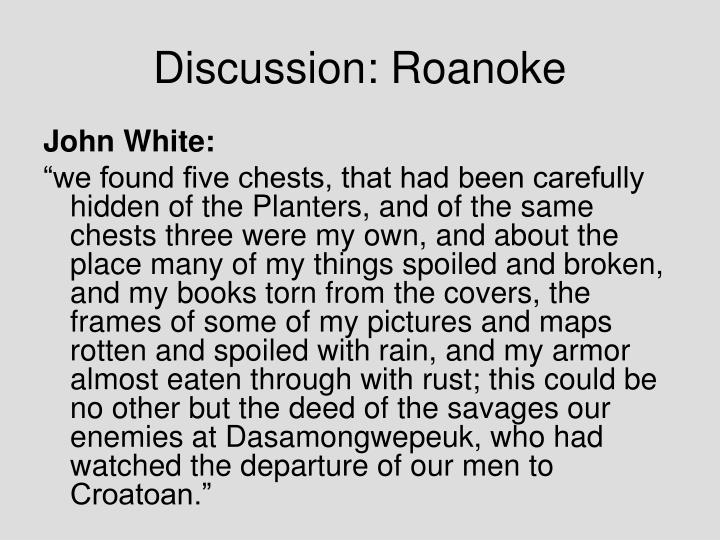 Discussion: Roanoke