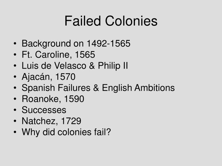 Failed Colonies