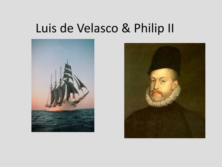 Luis de Velasco & Philip II