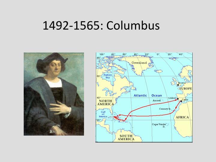 1492-1565: Columbus
