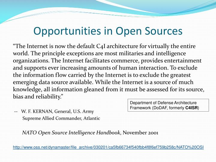 Opportunities in Open Sources