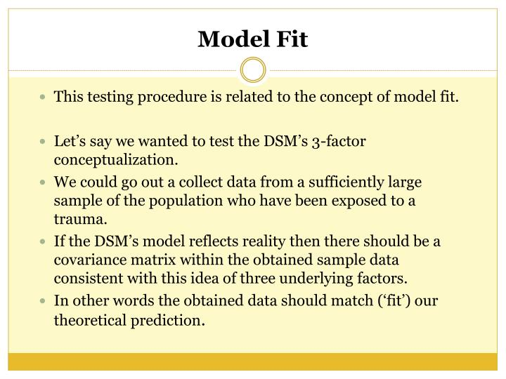 This testing procedure is related to the concept of model fit.