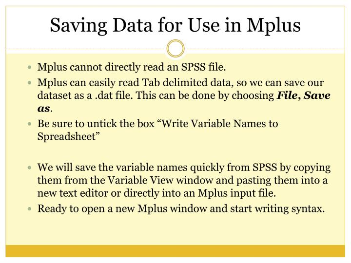 Mplus cannot directly read an SPSS file.
