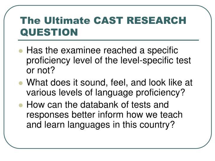The Ultimate CAST RESEARCH QUESTION