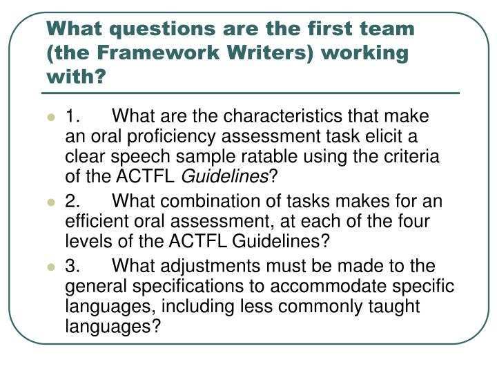 What questions are the first team (the Framework Writers) working with?