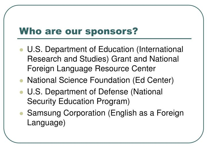 Who are our sponsors?