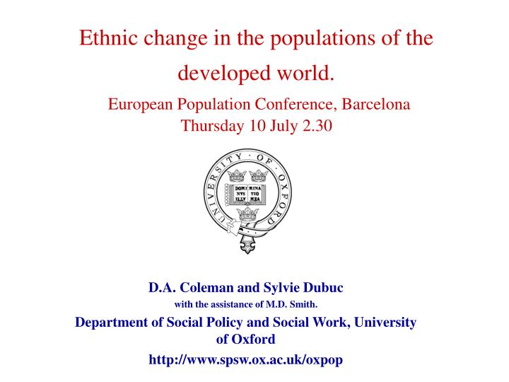 Ethnic change in the populations of the developed world.